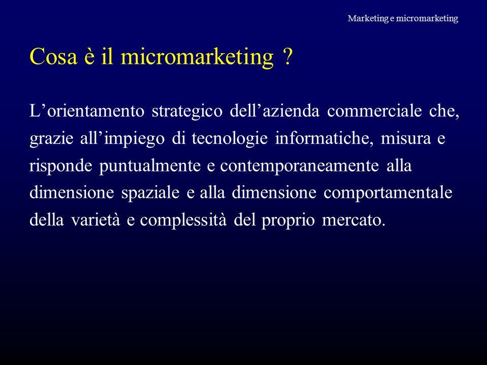 Cosa è il micromarketing