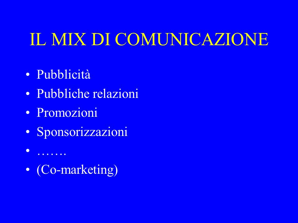 IL MIX DI COMUNICAZIONE