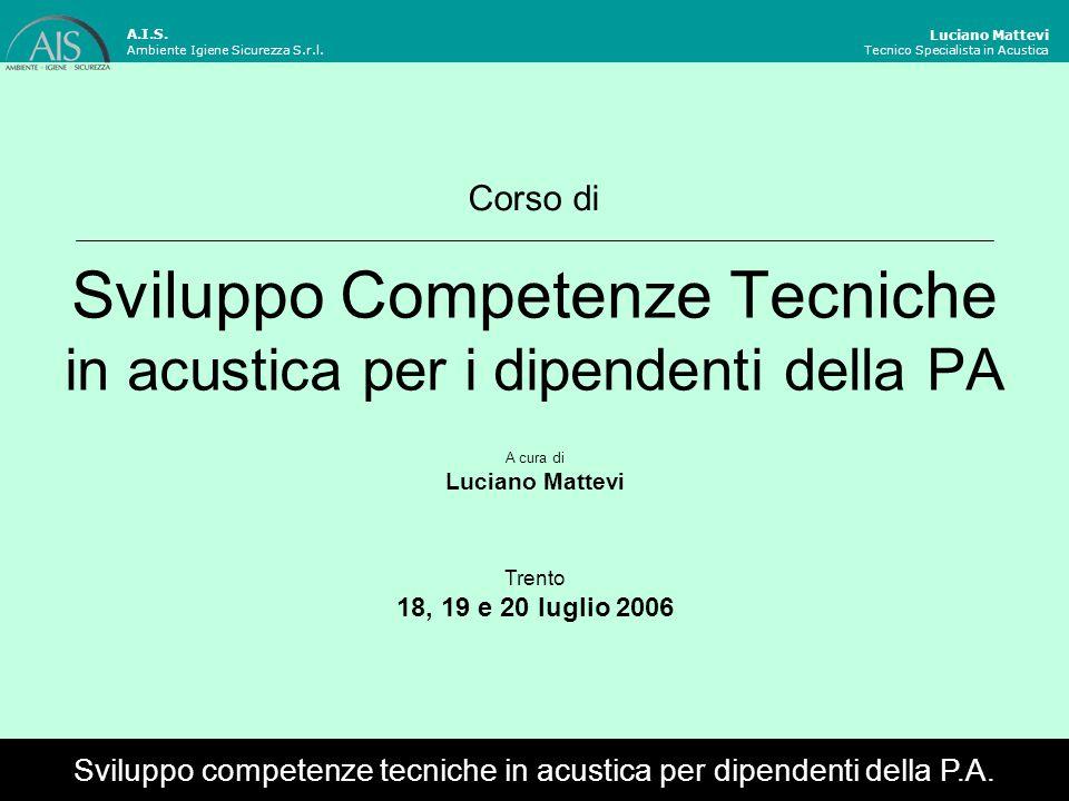 Sviluppo Competenze Tecniche in acustica per i dipendenti della PA