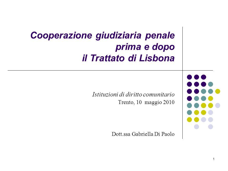 Cooperazione giudiziaria penale prima e dopo il Trattato di Lisbona