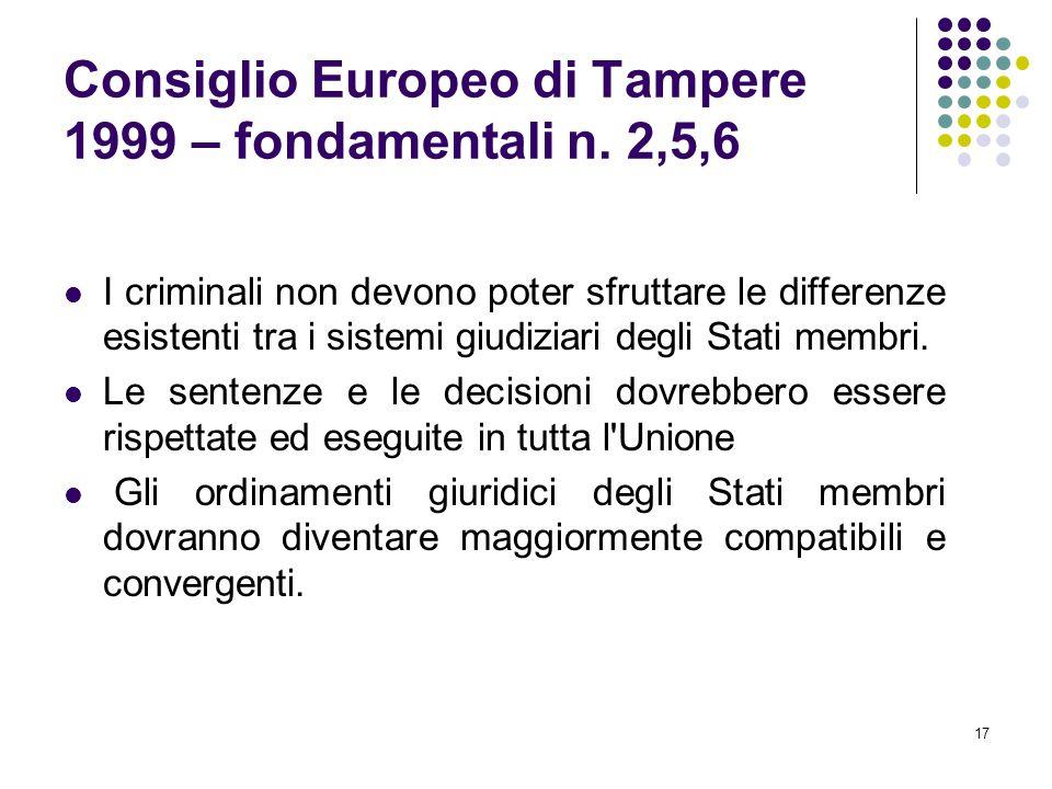Consiglio Europeo di Tampere 1999 – fondamentali n. 2,5,6