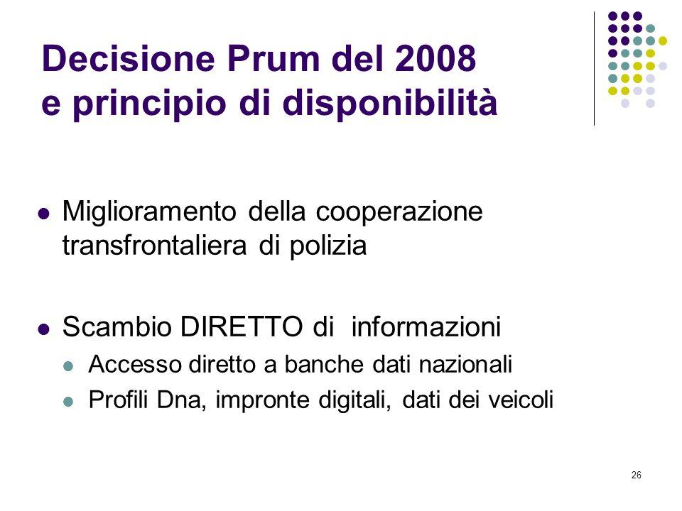 Decisione Prum del 2008 e principio di disponibilità