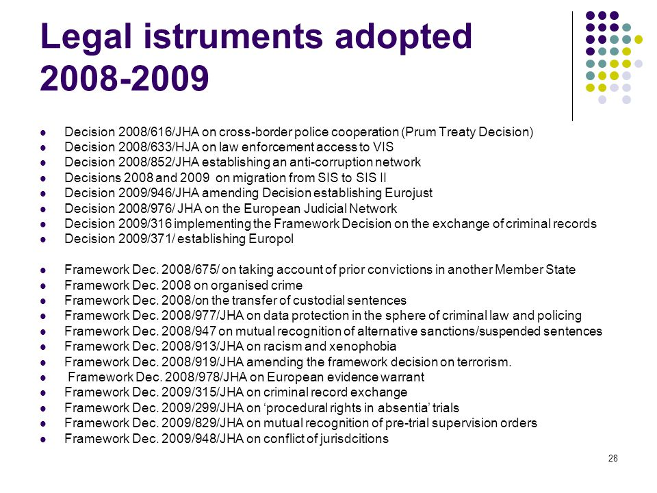 Legal istruments adopted 2008-2009