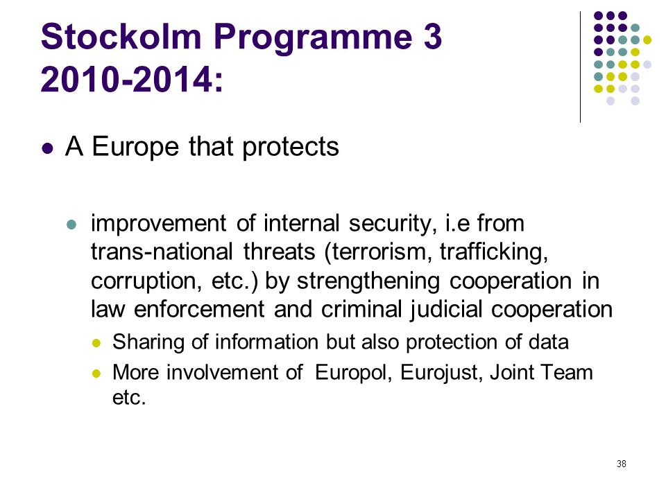 Stockolm Programme 3 2010-2014: A Europe that protects