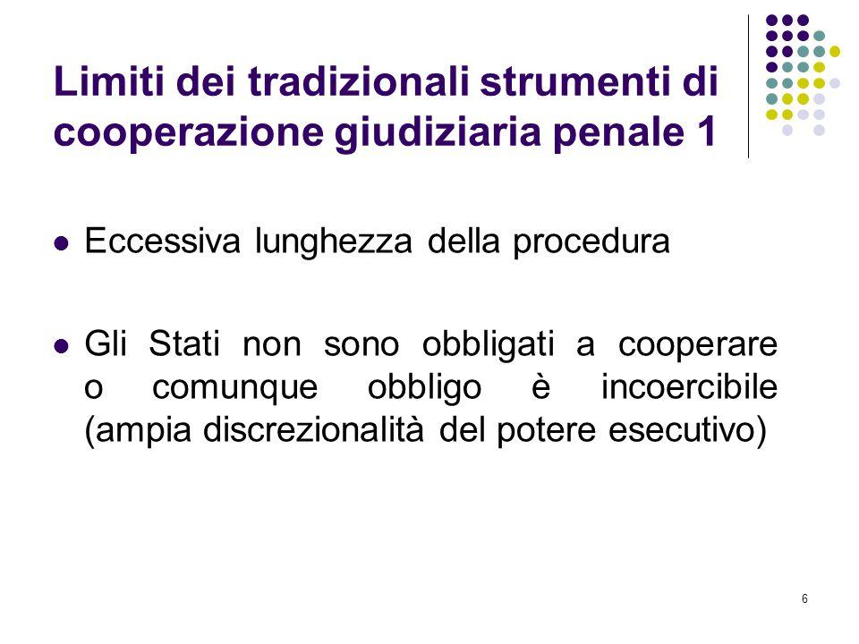 Limiti dei tradizionali strumenti di cooperazione giudiziaria penale 1