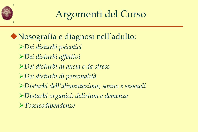 Argomenti del Corso Nosografia e diagnosi nell'adulto: