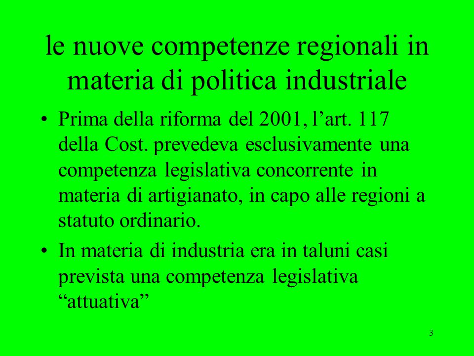 le nuove competenze regionali in materia di politica industriale