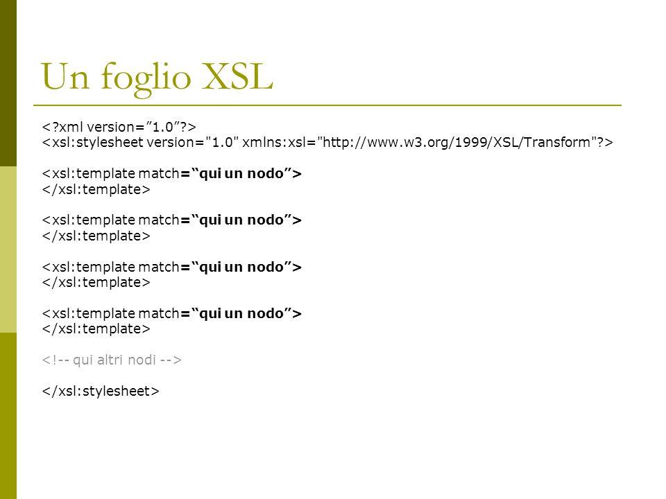 Un foglio XSL < xml version= 1.0 >
