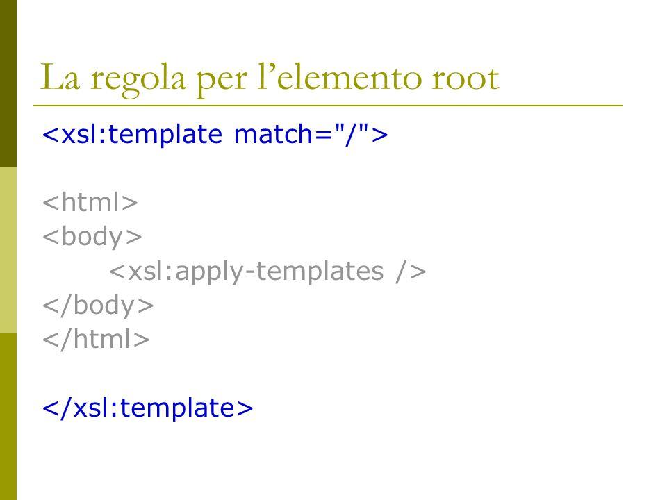 La regola per l'elemento root