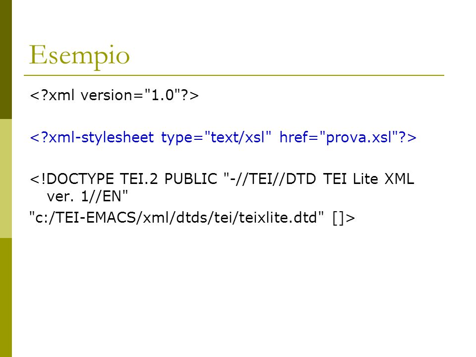 Esempio < xml version= 1.0 >