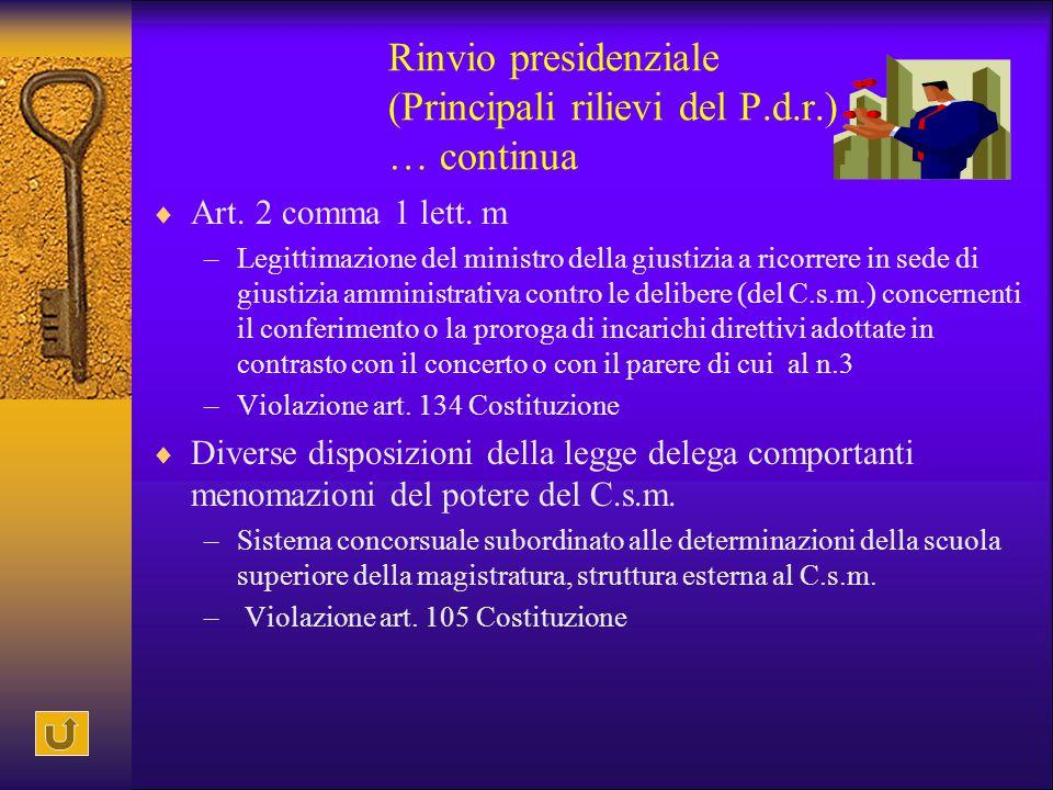 Rinvio presidenziale (Principali rilievi del P.d.r.) … continua
