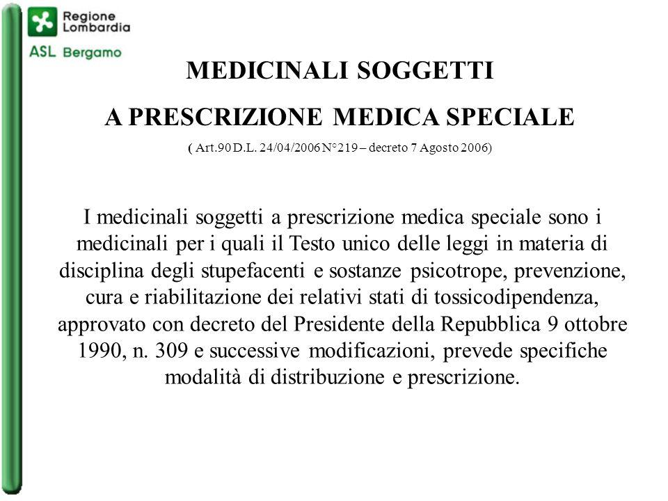 A PRESCRIZIONE MEDICA SPECIALE