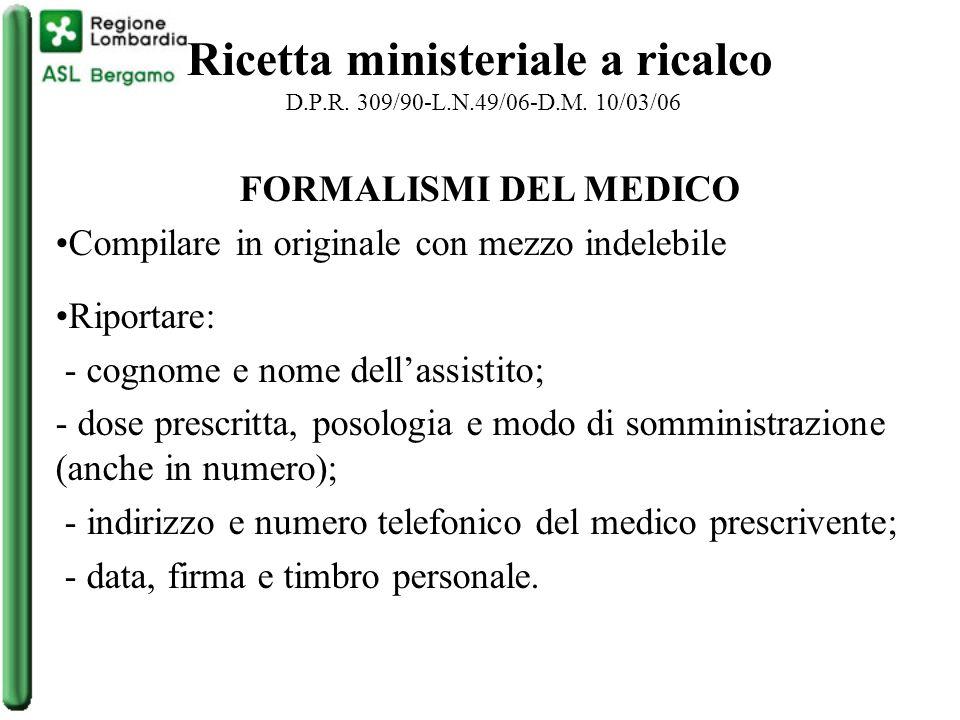 Ricetta ministeriale a ricalco D.P.R. 309/90-L.N.49/06-D.M. 10/03/06