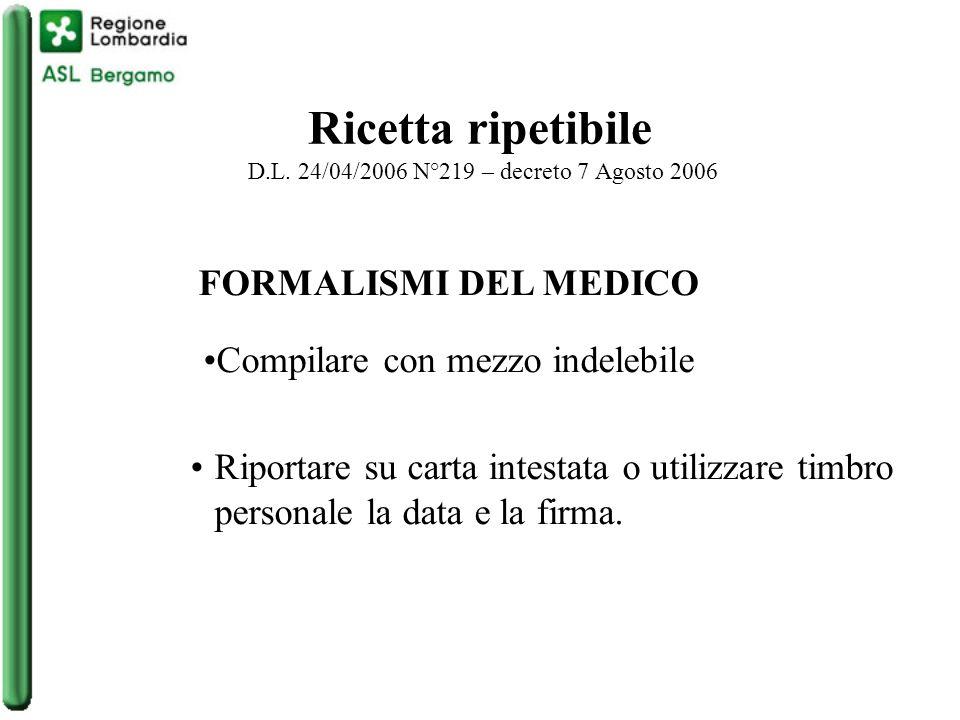 Ricetta ripetibile D.L. 24/04/2006 N°219 – decreto 7 Agosto 2006