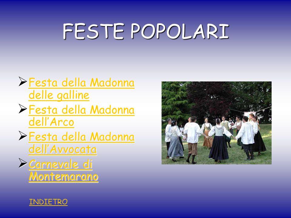 FESTE POPOLARI Festa della Madonna delle galline