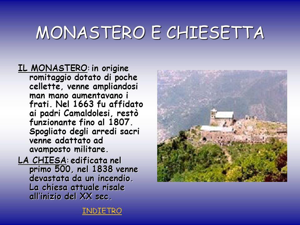 MONASTERO E CHIESETTA