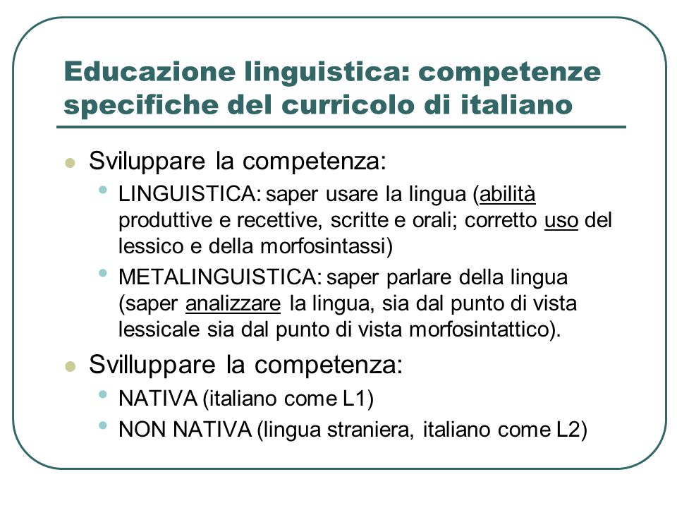 Educazione linguistica: competenze specifiche del curricolo di italiano