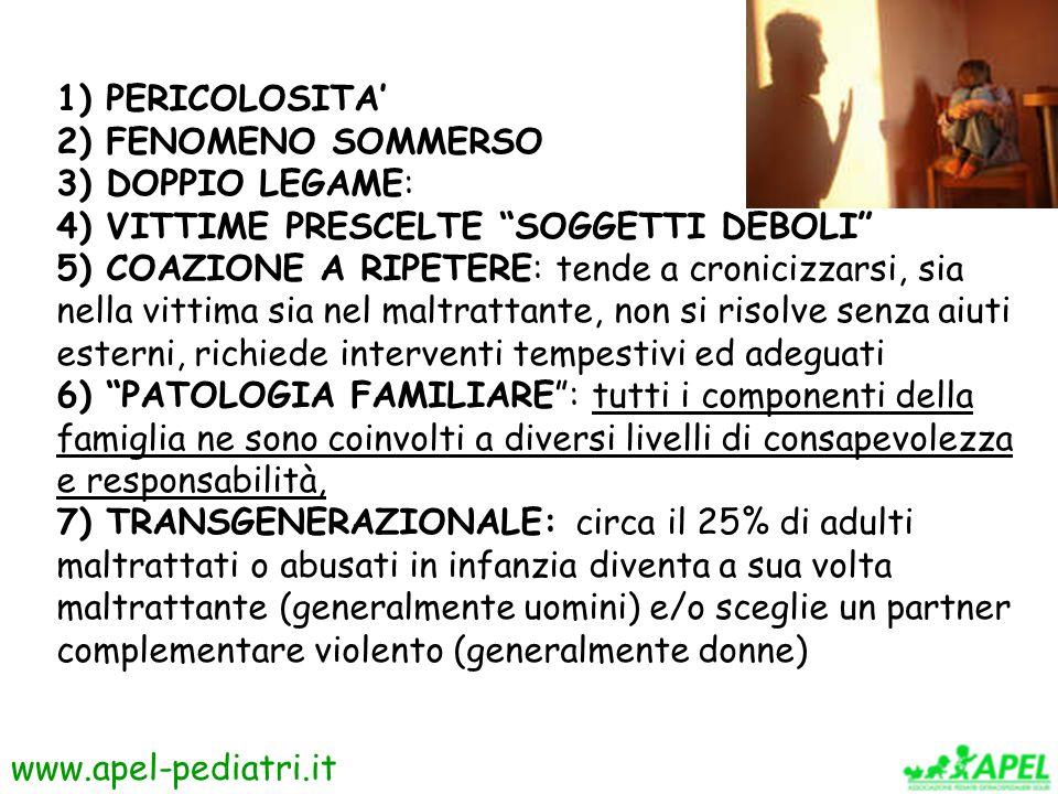 1) PERICOLOSITA' 2) FENOMENO SOMMERSO. 3) DOPPIO LEGAME: 4) VITTIME PRESCELTE SOGGETTI DEBOLI