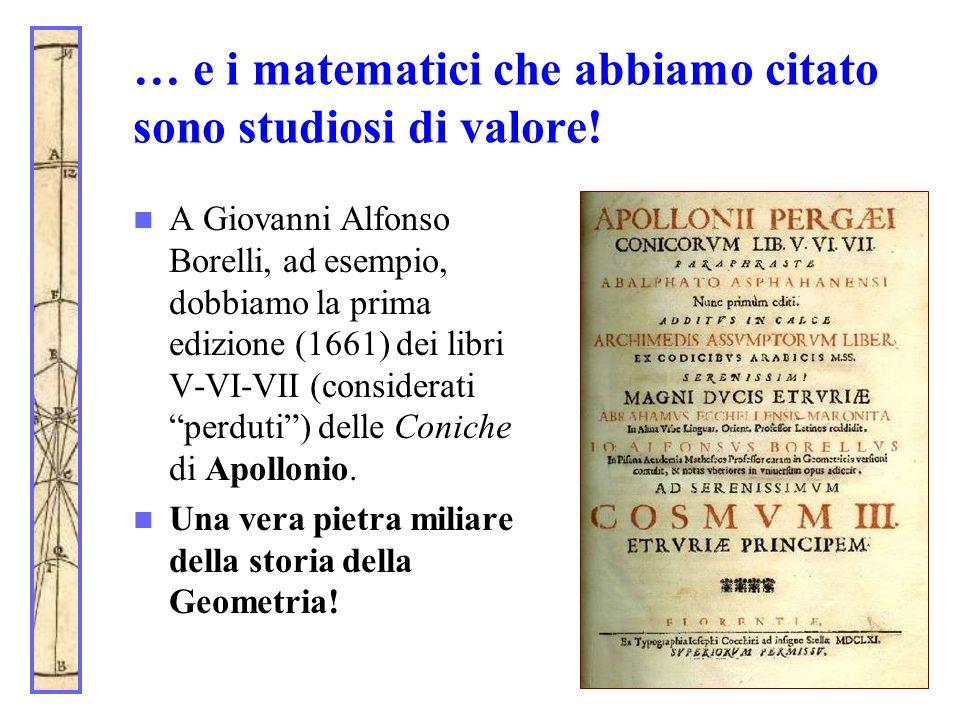 … e i matematici che abbiamo citato sono studiosi di valore!