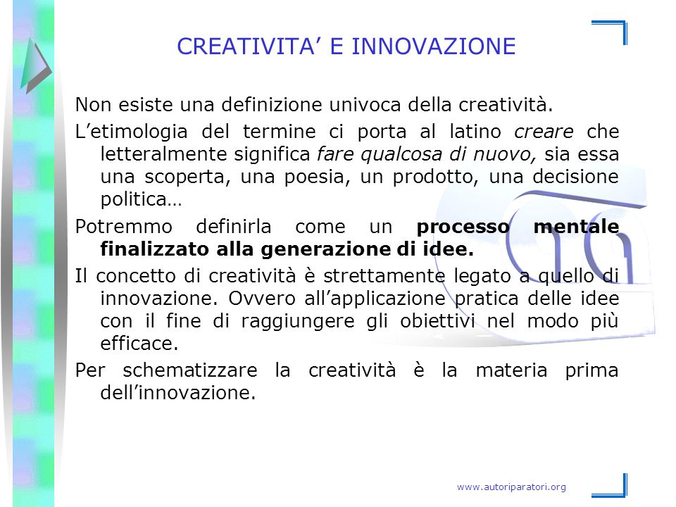 CREATIVITA' E INNOVAZIONE
