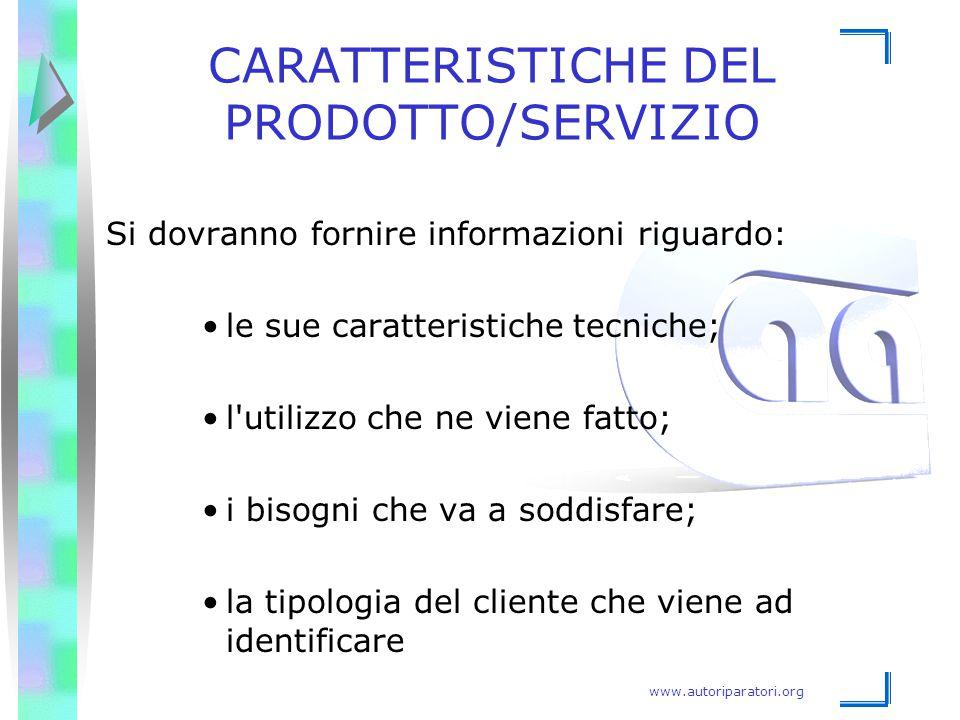 CARATTERISTICHE DEL PRODOTTO/SERVIZIO