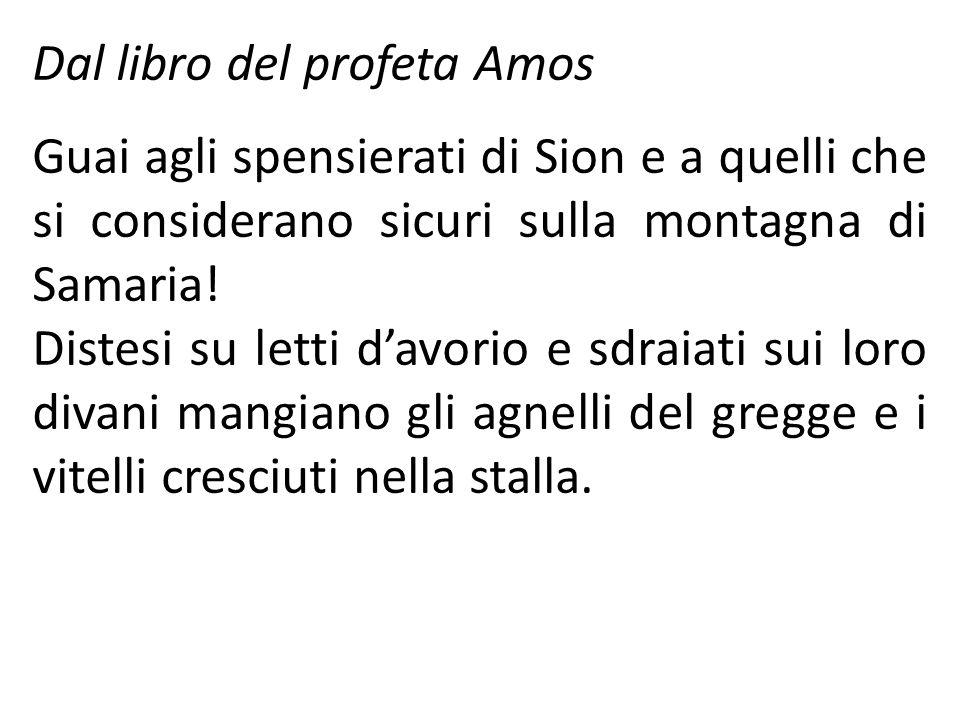 Dal libro del profeta Amos
