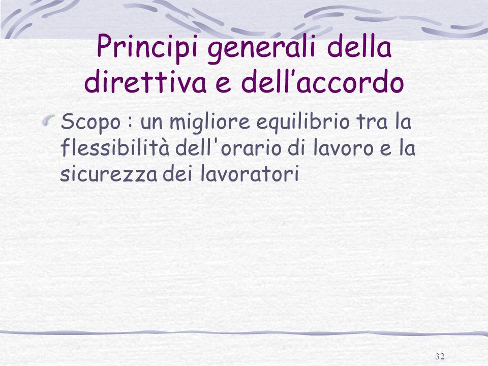 Principi generali della direttiva e dell'accordo