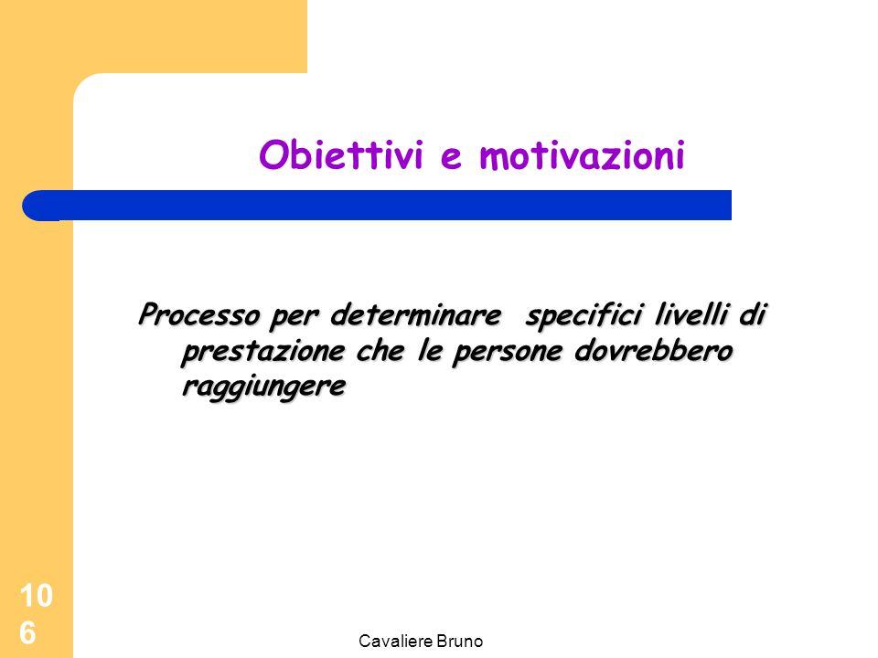 Obiettivi e motivazioni