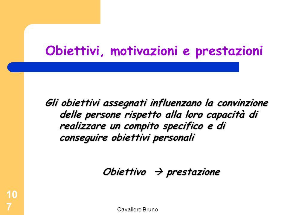 Obiettivi, motivazioni e prestazioni