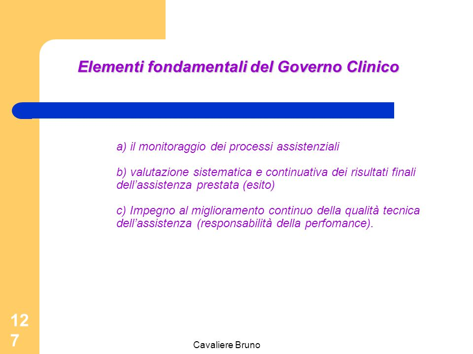 Elementi fondamentali del Governo Clinico