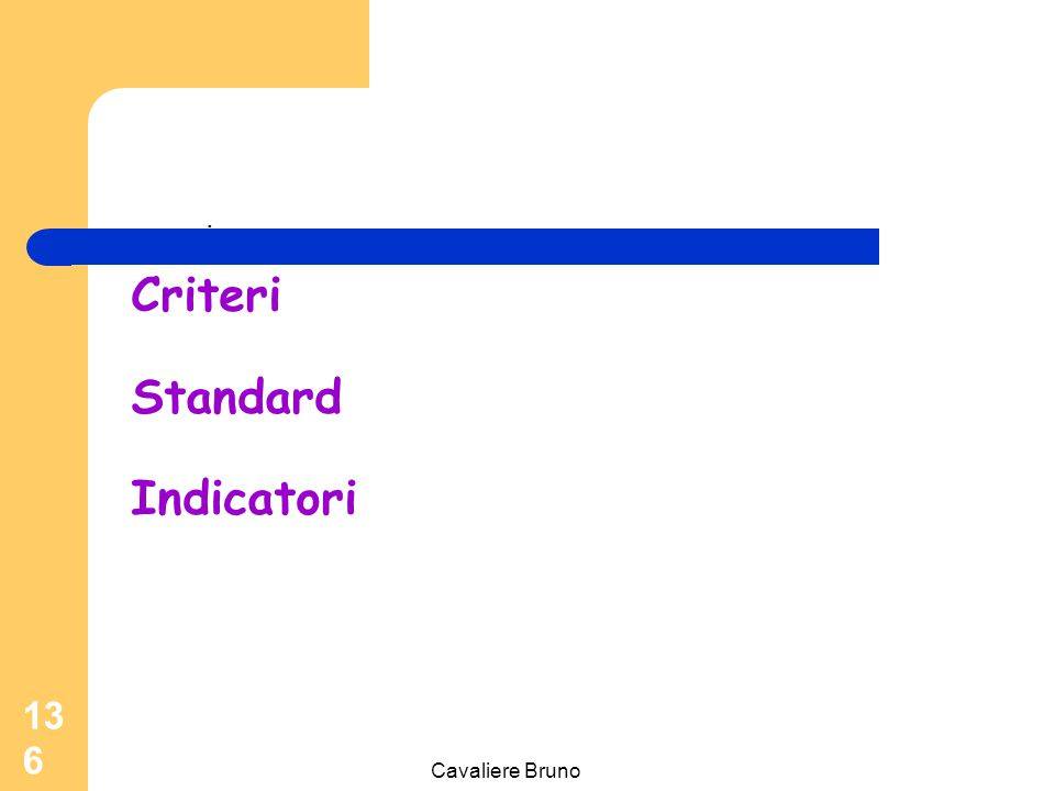 Criteri Standard Indicatori