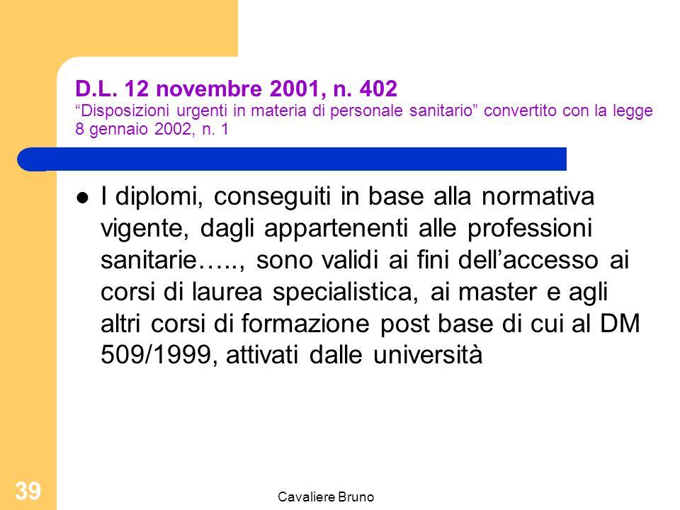 D.L. 12 novembre 2001, n. 402 Disposizioni urgenti in materia di personale sanitario convertito con la legge 8 gennaio 2002, n. 1