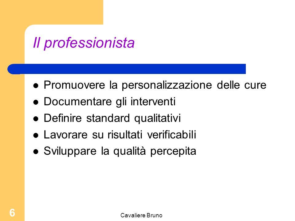 Il professionista Promuovere la personalizzazione delle cure