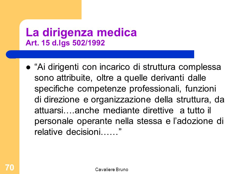 La dirigenza medica Art. 15 d.lgs 502/1992