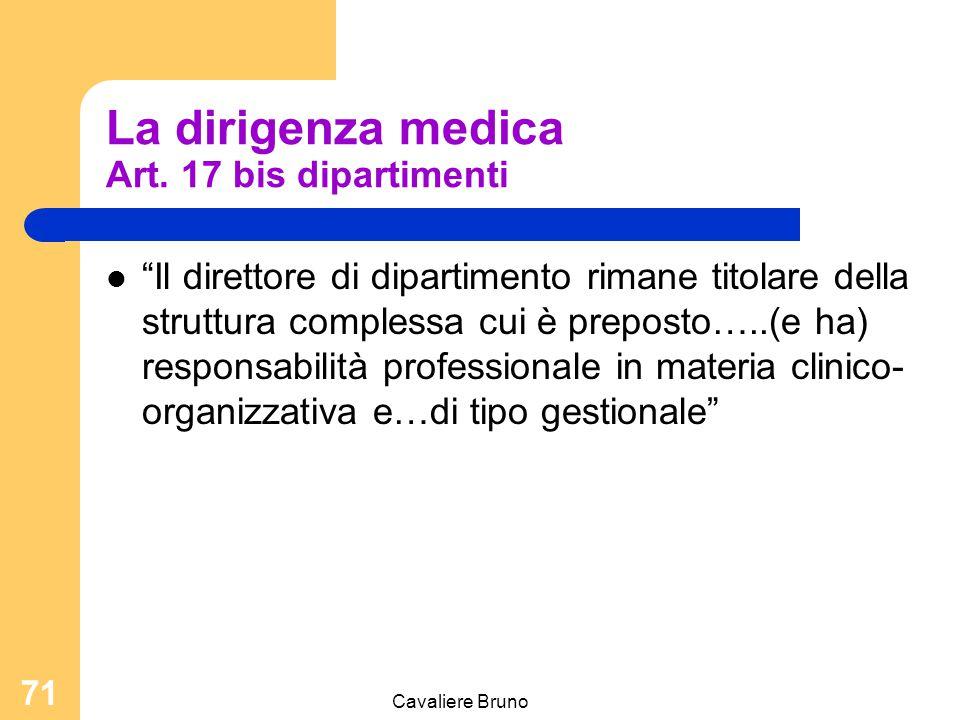 La dirigenza medica Art. 17 bis dipartimenti
