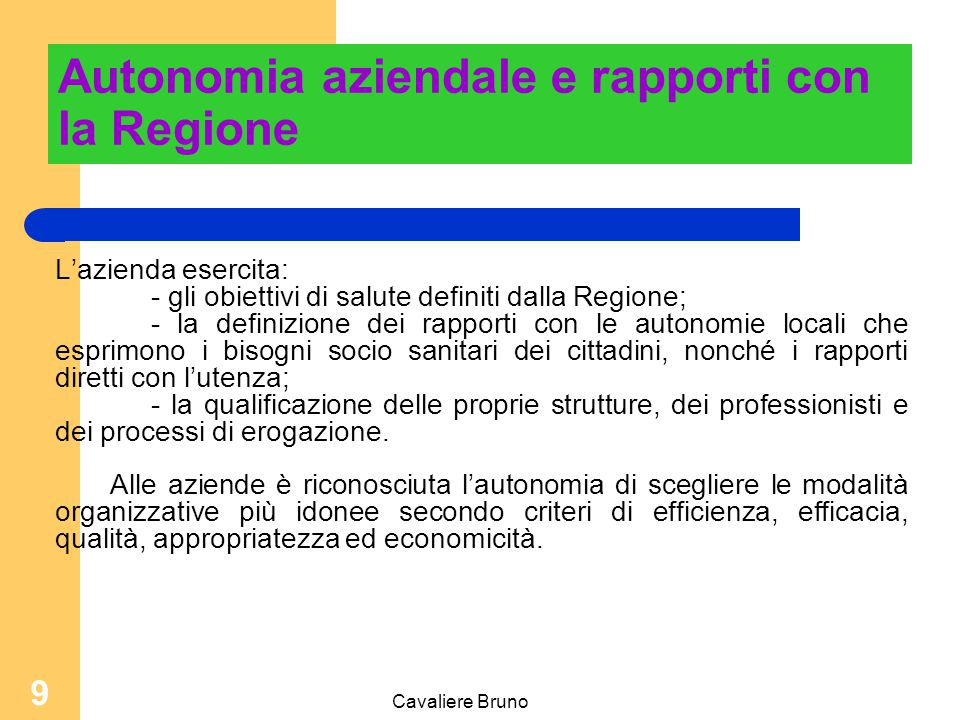 Autonomia aziendale e rapporti con la Regione