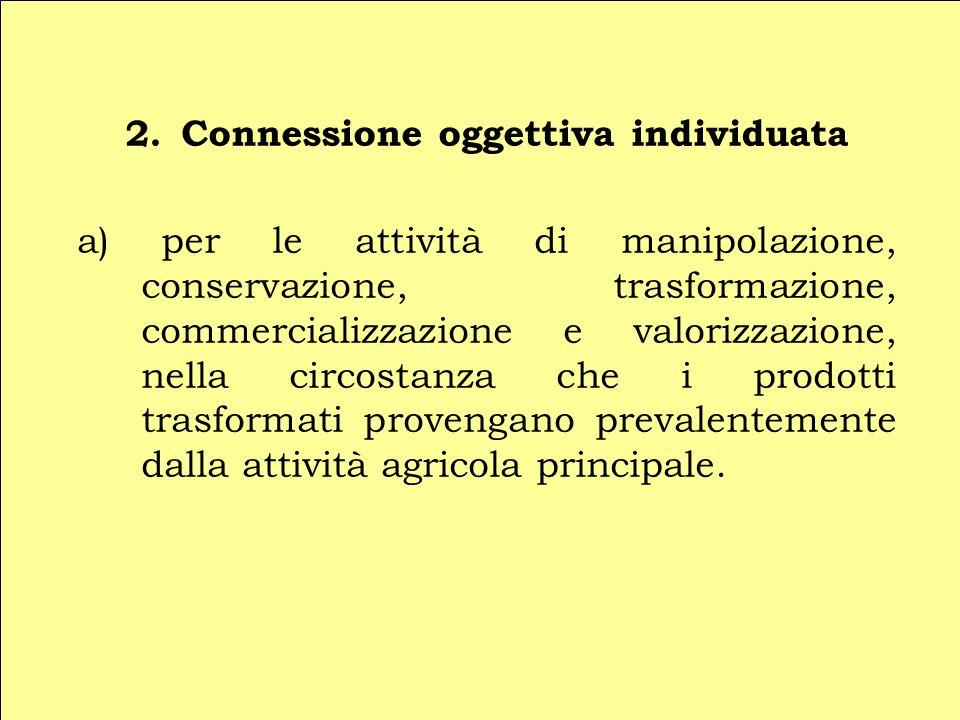 2. Connessione oggettiva individuata
