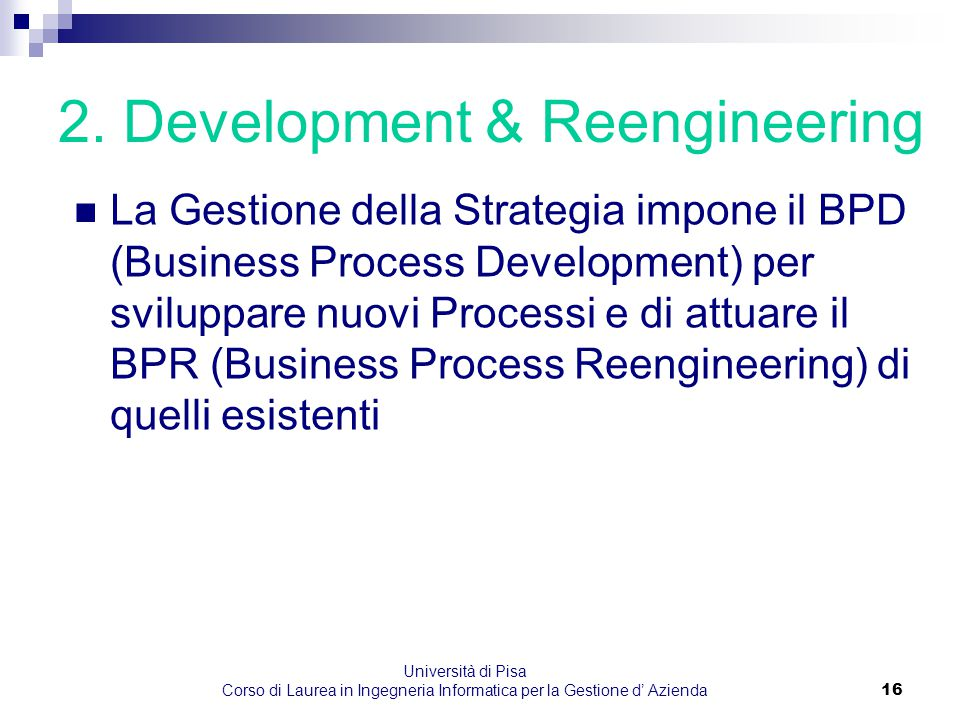 2. Development & Reengineering