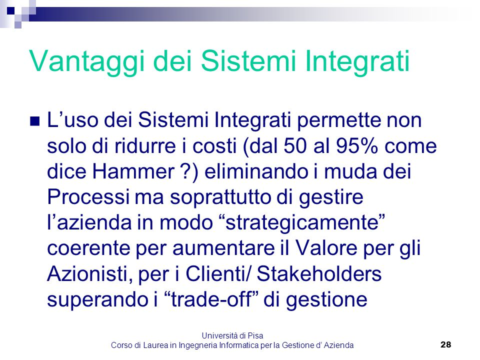 Vantaggi dei Sistemi Integrati