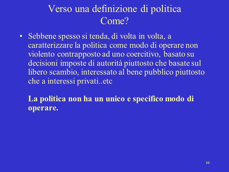 Verso una definizione di politica Come