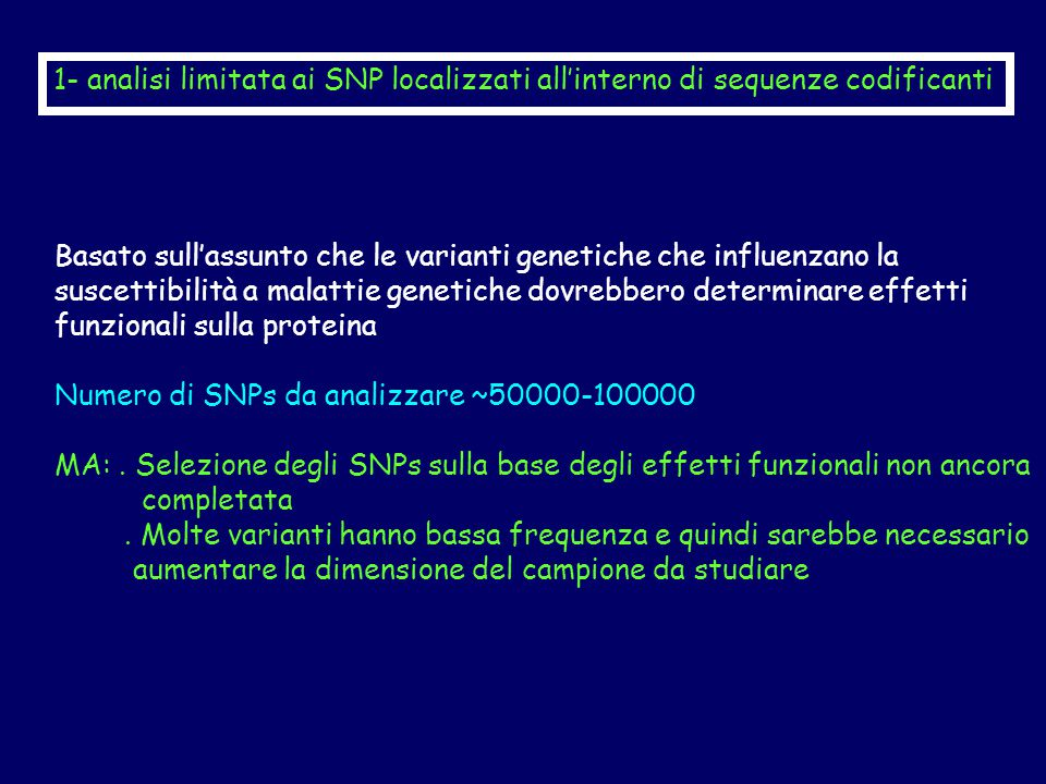 1- analisi limitata ai SNP localizzati all'interno di sequenze codificanti