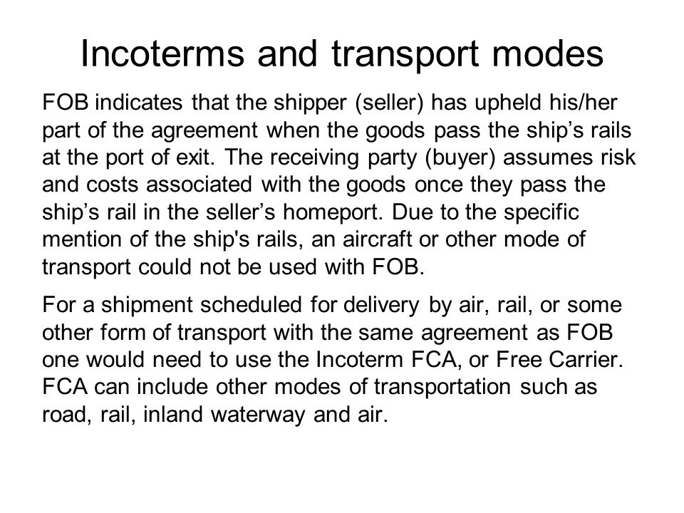 Incoterms and transport modes