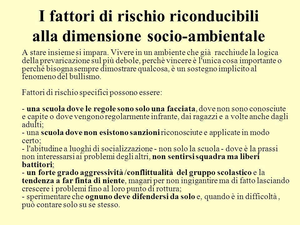 I fattori di rischio riconducibili alla dimensione socio-ambientale