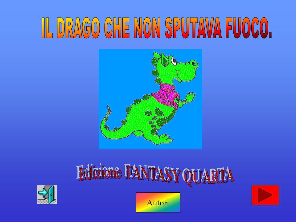 IL DRAGO CHE NON SPUTAVA FUOCO.