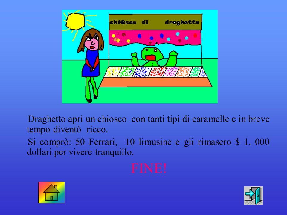 Draghetto aprì un chiosco con tanti tipi di caramelle e in breve tempo diventò ricco.