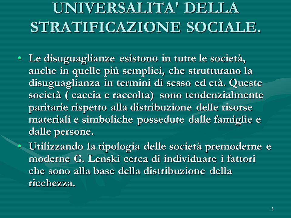 UNIVERSALITA DELLA STRATIFICAZIONE SOCIALE.