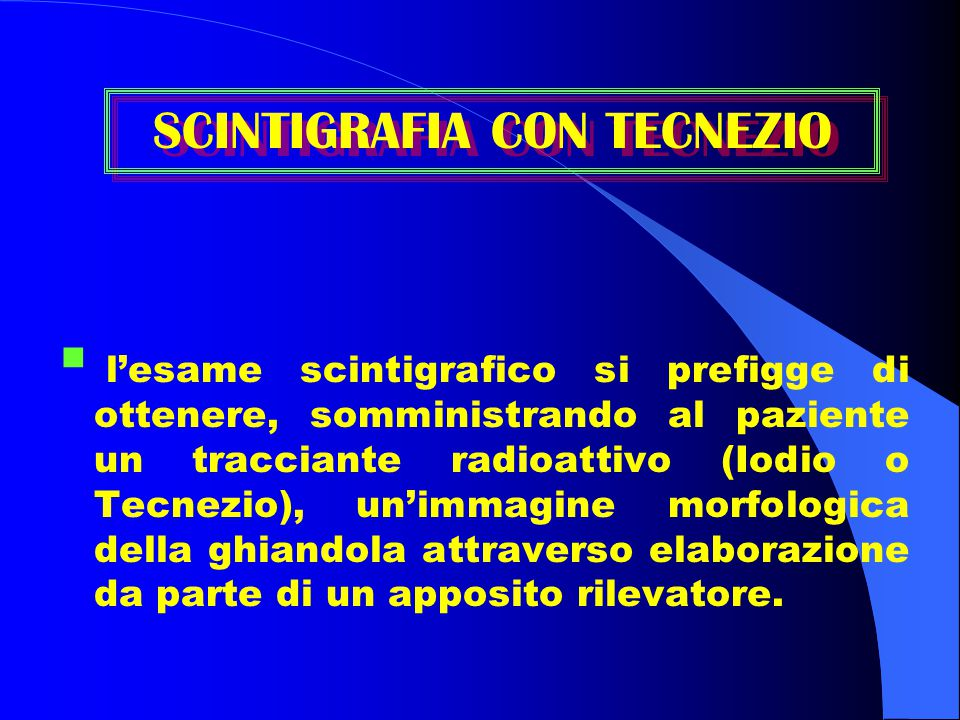 SCINTIGRAFIA CON TECNEZIO