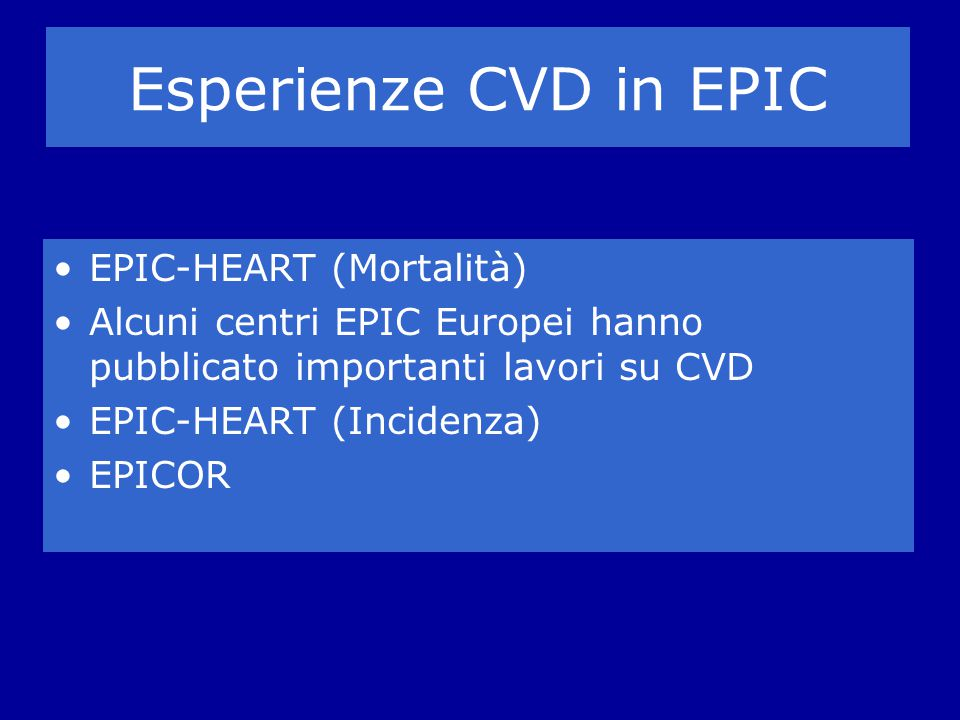 Esperienze CVD in EPIC EPIC-HEART (Mortalità)