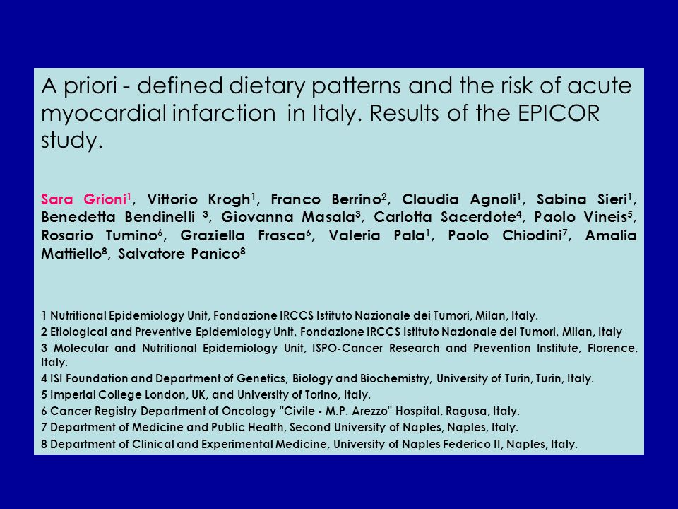 A priori - defined dietary patterns and the risk of acute myocardial infarction in Italy. Results of the EPICOR study.