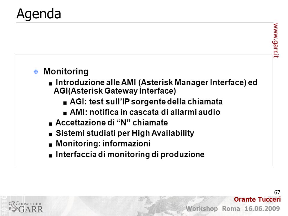 Agenda Monitoring. Introduzione alle AMI (Asterisk Manager Interface) ed AGI(Asterisk Gateway Interface)